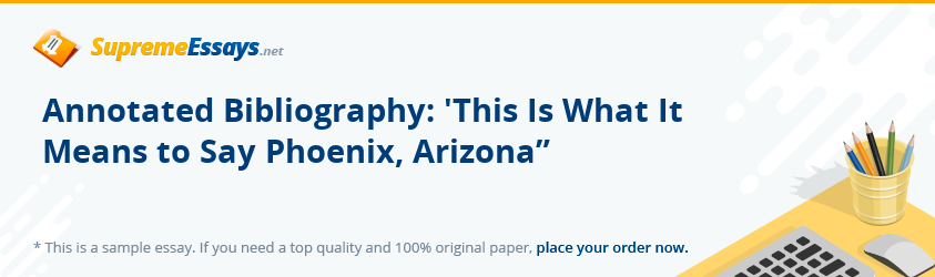 Annotated Bibliography: 'This Is What It Means to Say Phoenix, Arizona""