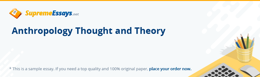 Anthropology Thought and Theory