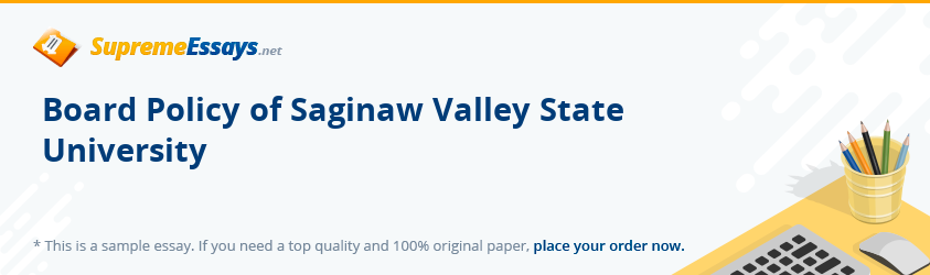 Board Policy of Saginaw Valley State University