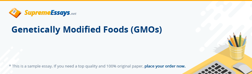 Genetically Modified Foods (GMOs)