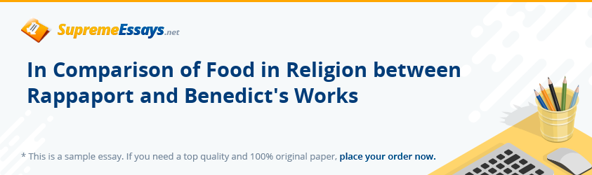 In Comparison of Food in Religion between Rappaport and Benedict's Works