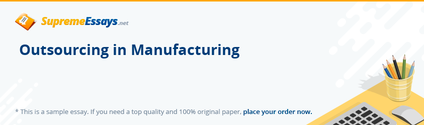 Outsourcing in Manufacturing