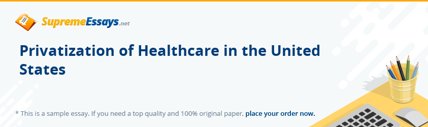 Privatization of Healthcare in the United States