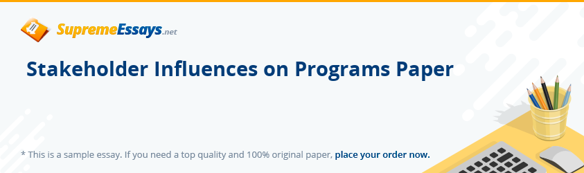 Stakeholder Influences on Programs Paper