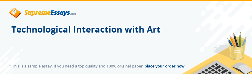 Technological Interaction with Art