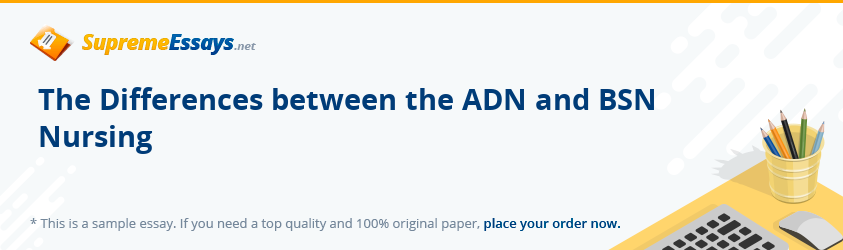 The Differences between the ADN and BSN Nursing