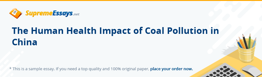 The Human Health Impact of Coal Pollution in China