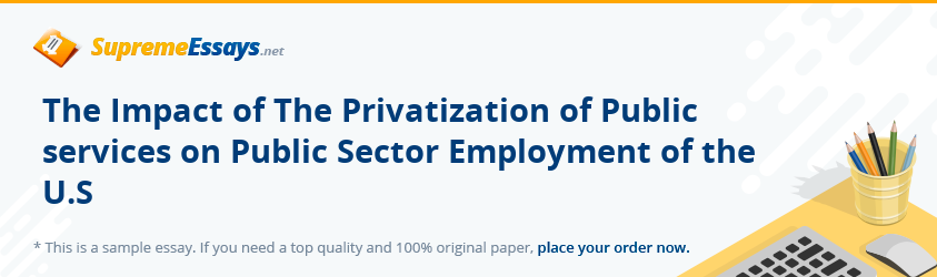 The Impact of The Privatization of Public services on Public Sector Employment of the U.S
