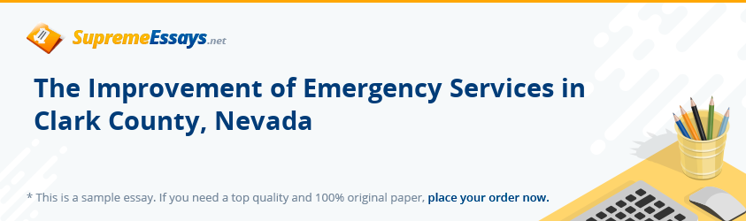 The Improvement of Emergency Services in Clark County, Nevada