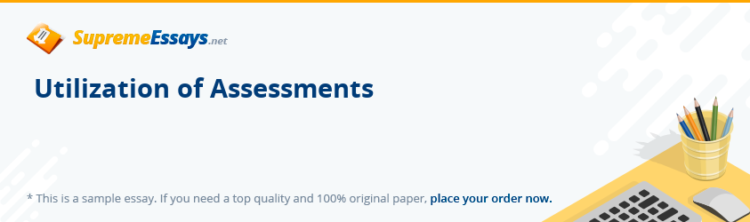 Utilization of Assessments