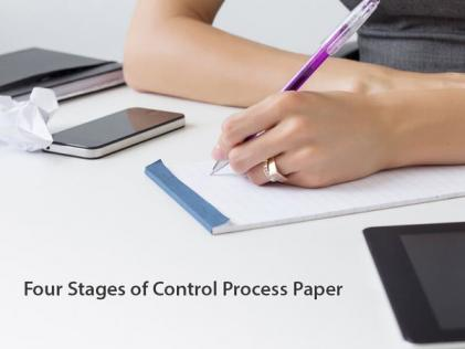 Four Stages of Control Process Paper